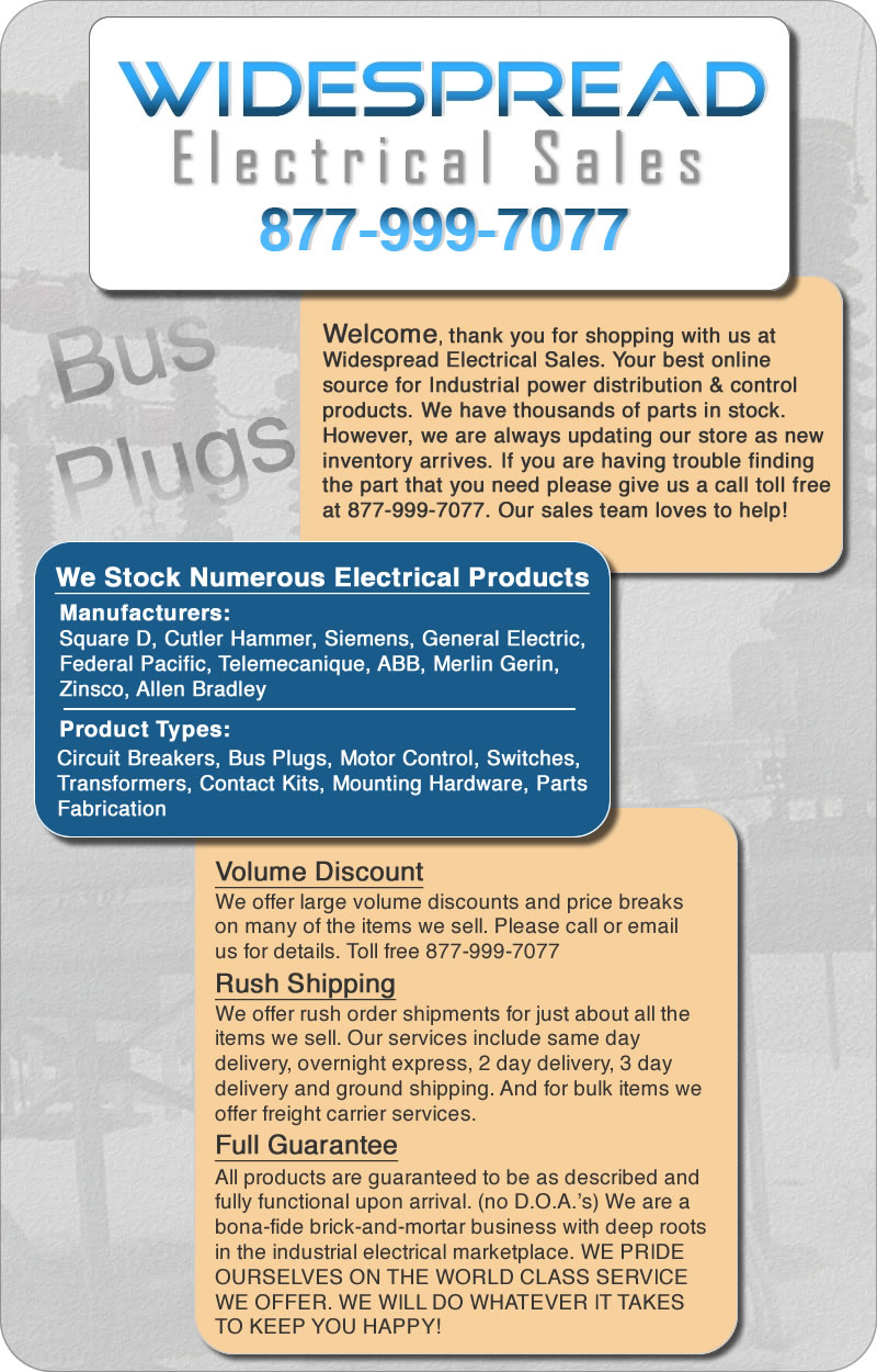 Widespread Sales is your number one source for Bus Plugs